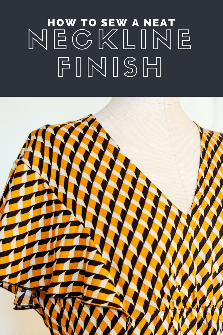 How to sew a neat neckline finish A sewing tutorial