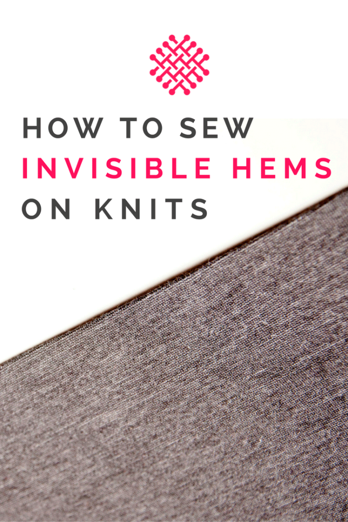 How to sew invisible hems on knit fabrics: A sewing tutorial