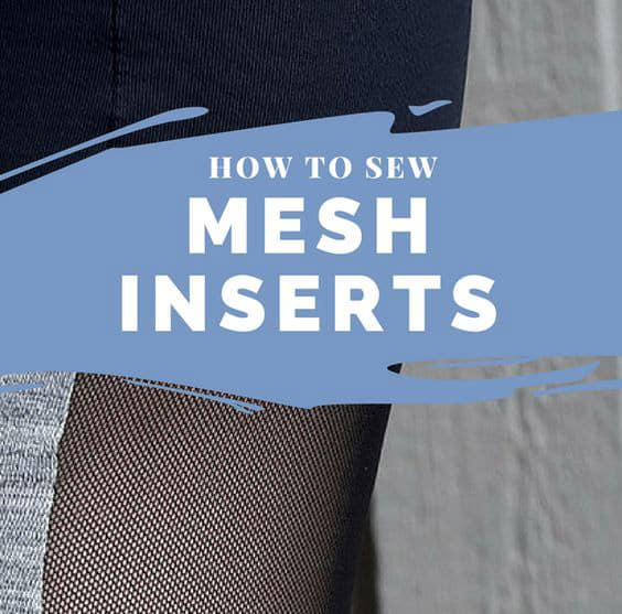 How to sew mesh inserts Sewing Activewear