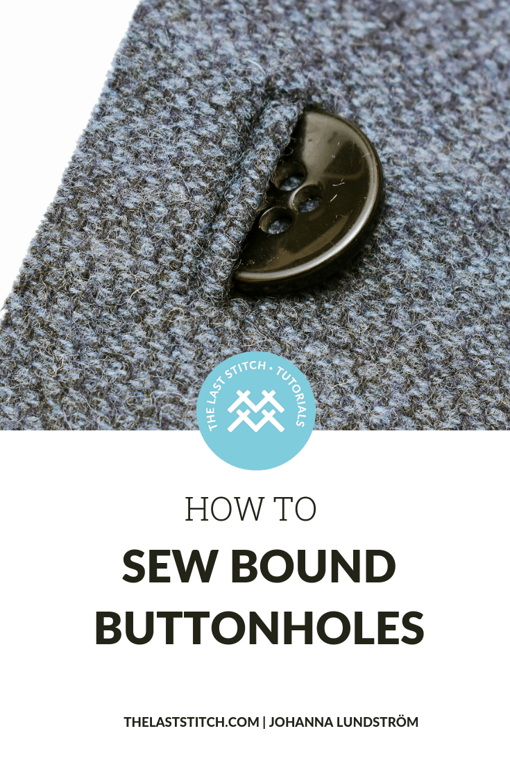 This easy bound buttonholes method gives the most accurate results, especially if you are a beginner when it comes to sewing bound buttonholes
