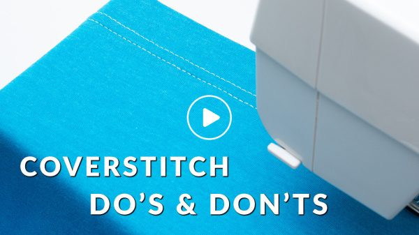 coverstitch dos and donts