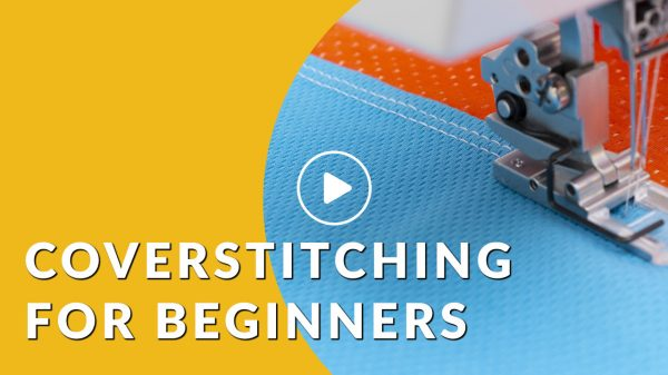 video coverstitching for beginners